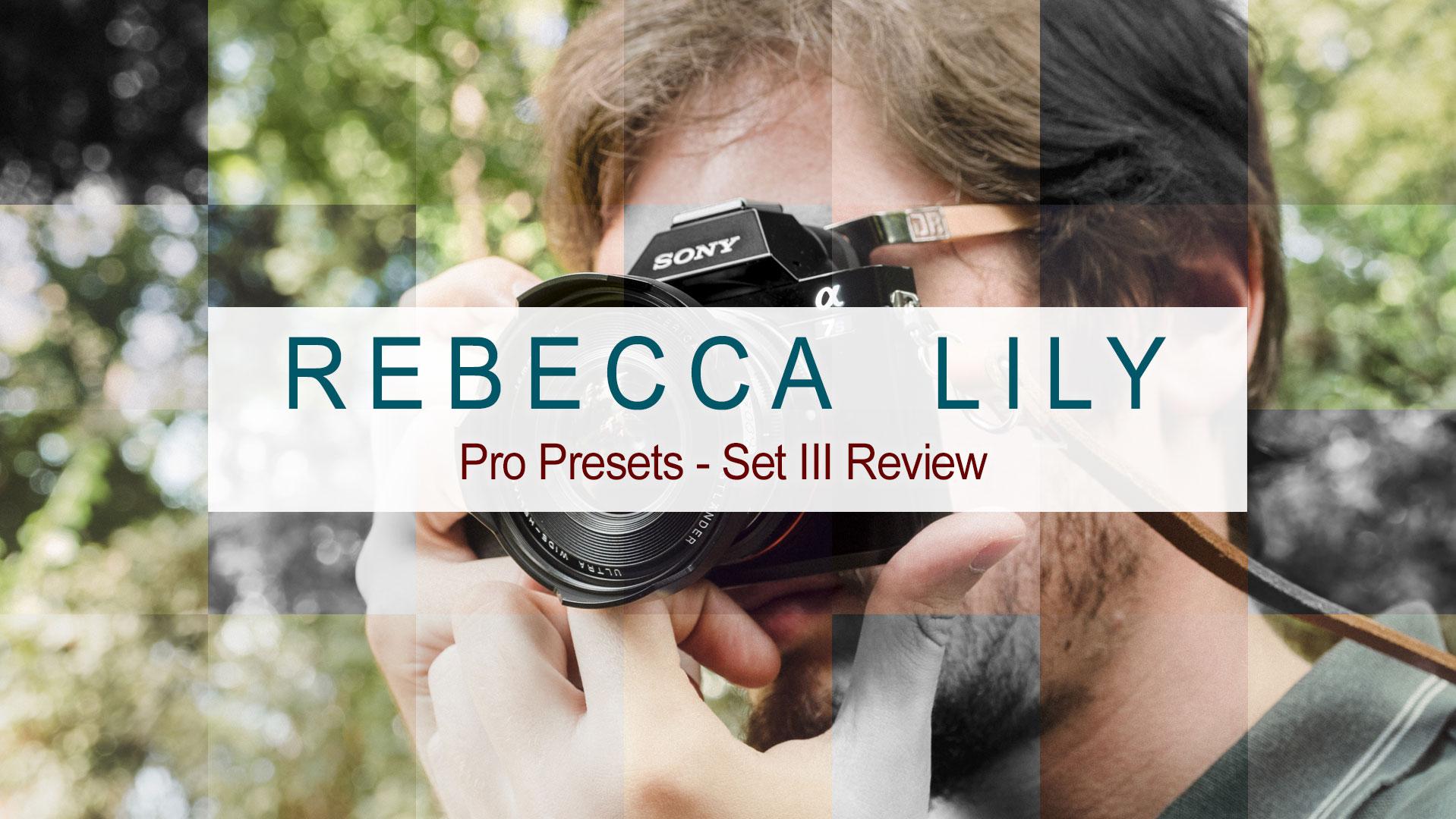"""Rebecca Lily Pro Set III"" presets for Lightroom & Photoshop"
