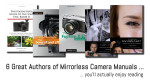 6 Authors of Mirrorless Camera Manuals Whose Books You'll Actually Enjoy Reading