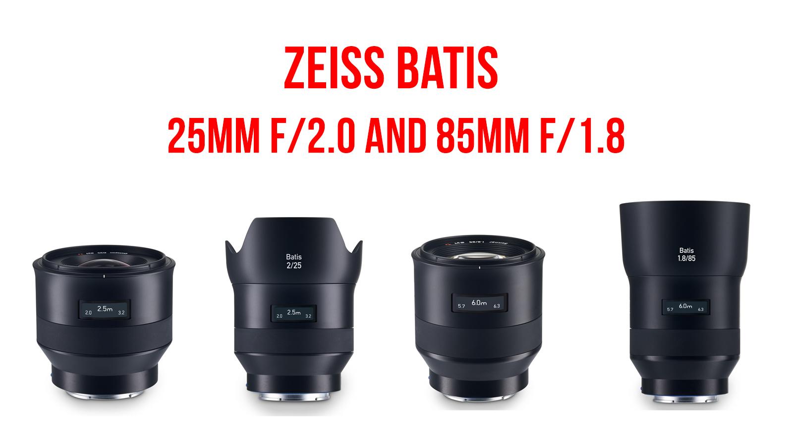 zeiss batis 25mm 85mm