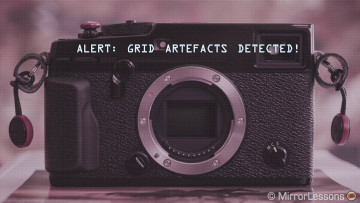 "Problem solving: How to deal with the Fujifilm X-Pro2 and X-T2 ""grid"" artefacts"