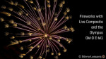 Using Live Composite on the Olympus OM-D E-M1 for Fireworks